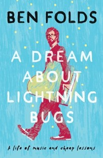 (ebook) A Dream About Lightning Bugs - Biographies Entertainment