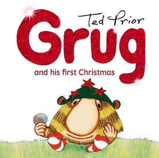 Grug and His First Christmas by Ted Prior (9781925791235) - HardCover - Picture Books