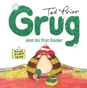 Grug and His First Easter by Ted Prior (9781925791242) - HardCover - Picture Books