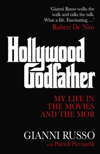 Hollywood Godfather by Gianni Russo (9781925791945) - PaperBack - Biographies General Biographies