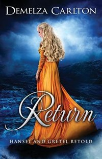 Return by Demelza Carlton (9781925799132) - PaperBack - Fantasy