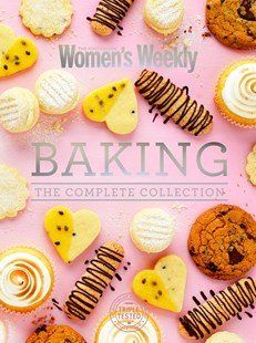 Baking The Complete Collection by The Australian Women's Weekly (9781925865684) - PaperBack - Cooking