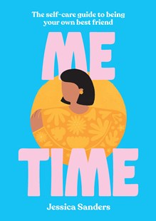Me Time by Jessica Sanders (9781925970036) - PaperBack - Health & Wellbeing General Health