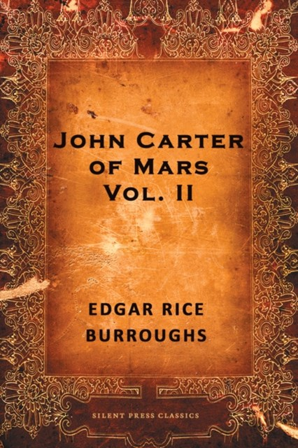 John Carter of Mars: Volume 2