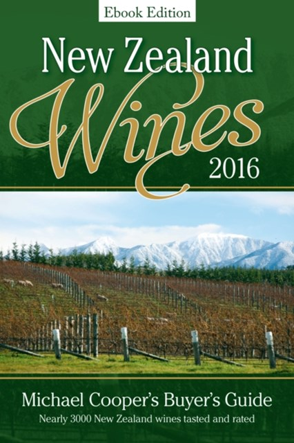 New Zealand Wines 2016 Ebook Edition
