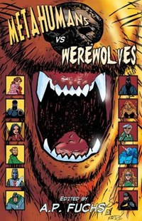 Metahumans Vs Werewolves by Keith Gouveia, Anthony Giangregorio, A. P. Fuchs (9781927339343) - PaperBack - Graphic Novels Comics