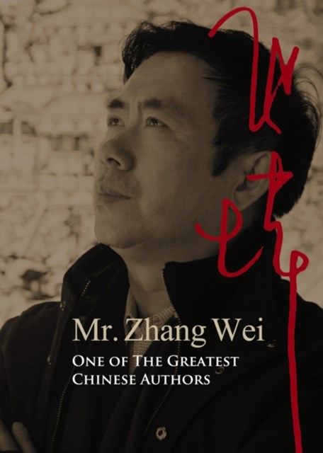 Mr. Zhang Wei, One of The Greatest Chinese Authors