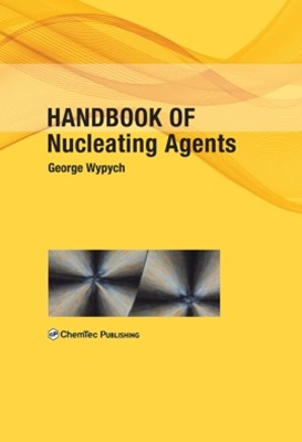 (ebook) Handbook of Nucleating Agents