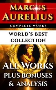 (ebook) Marcus Aurelius Complete Works - World's Best Collection - Philosophy Ancient