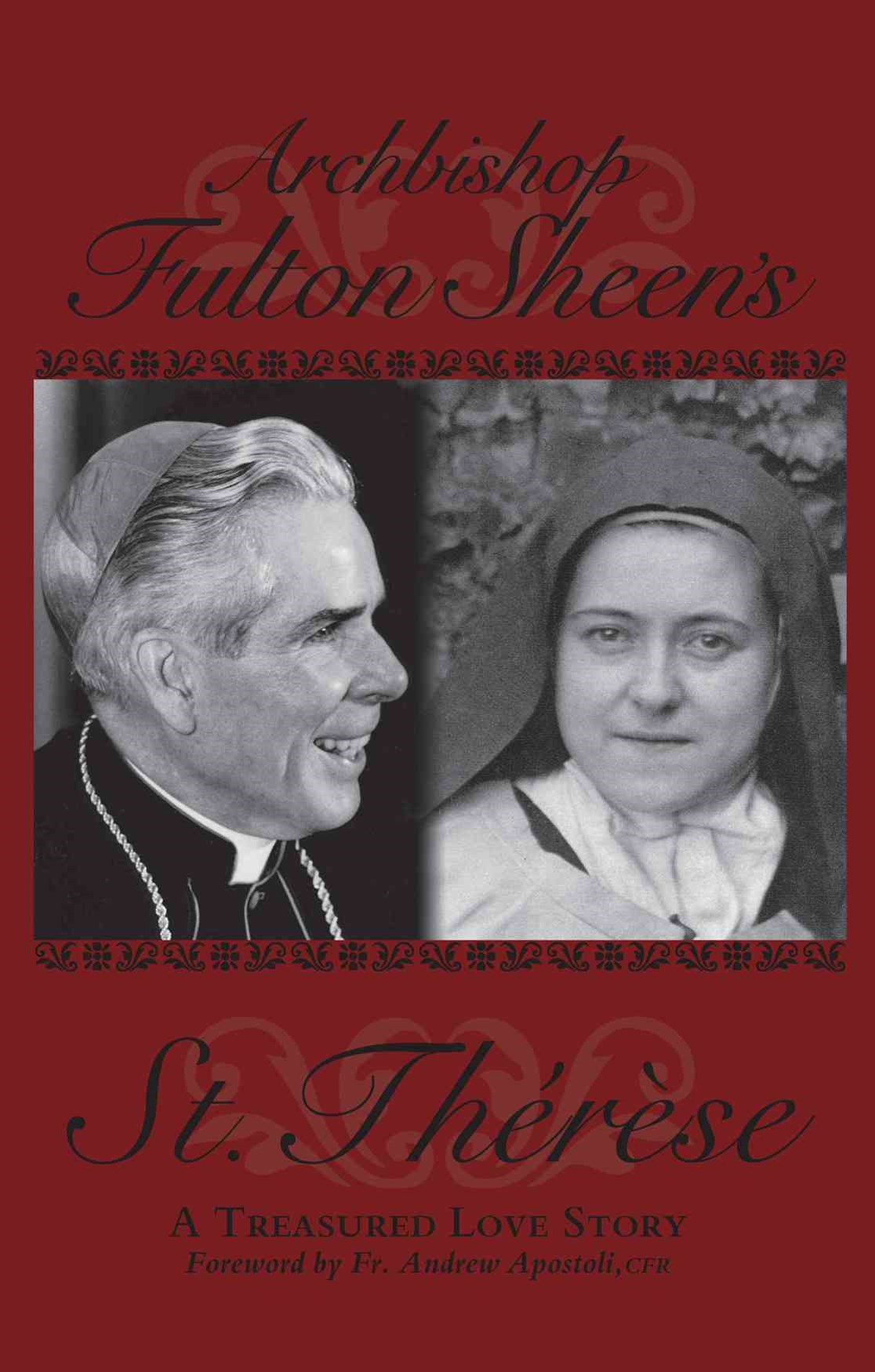Archbishop Fulton Sheen's St. Therese