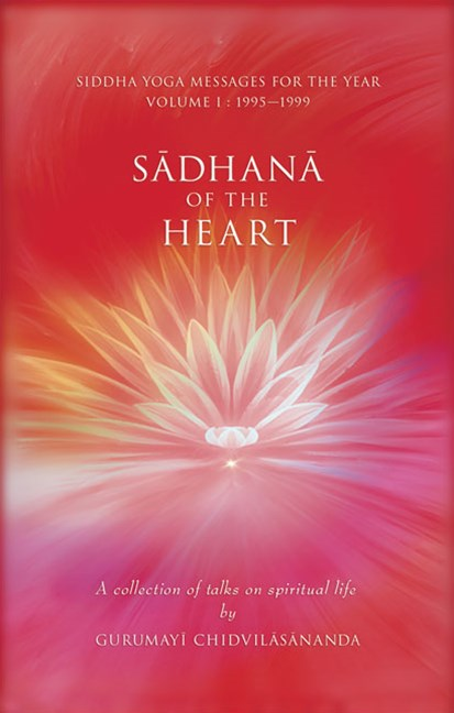 Sadhana of the Heart
