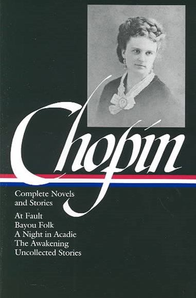 Chopin - Complete Novels and Stories