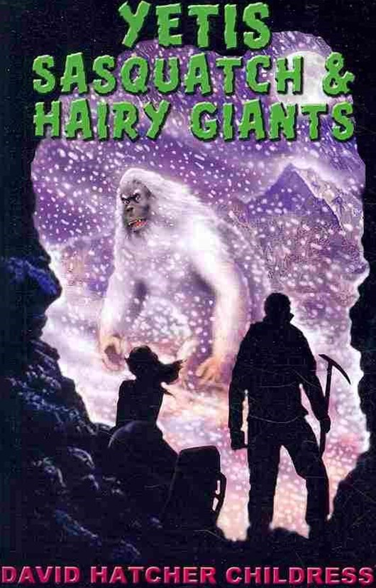Yetis, Sasquatch and Hairy Giants