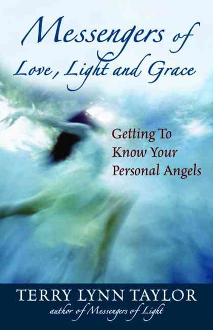 Messengers of Love, Light, and Grace