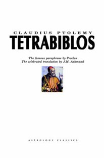 Tetrabiblos by Claudius Ptolemy, J. M. Ashmand, Proclus (9781933303123) - PaperBack - Reference