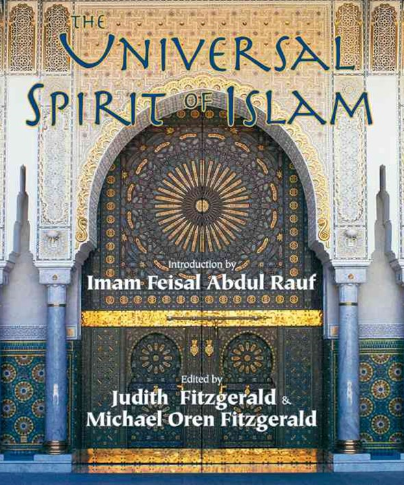 The Universal Spirit of Islam
