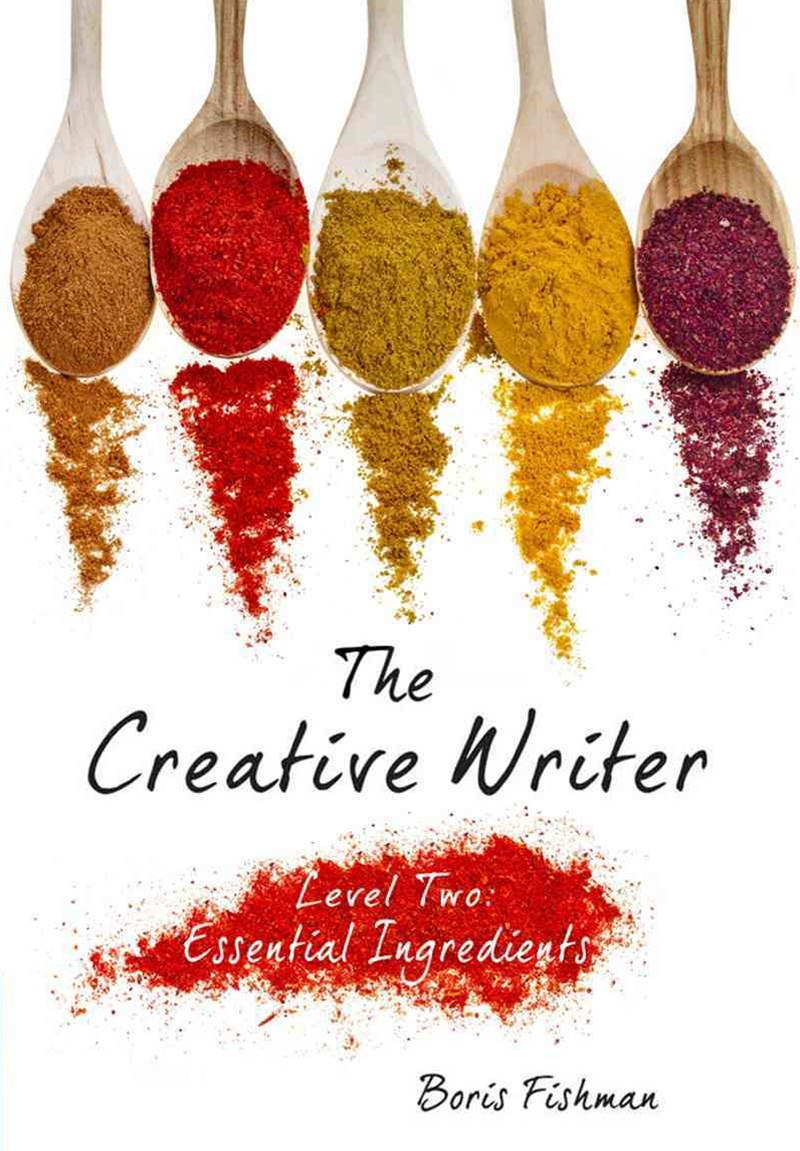 The Creative Writer, Level Two Essential Ingredients