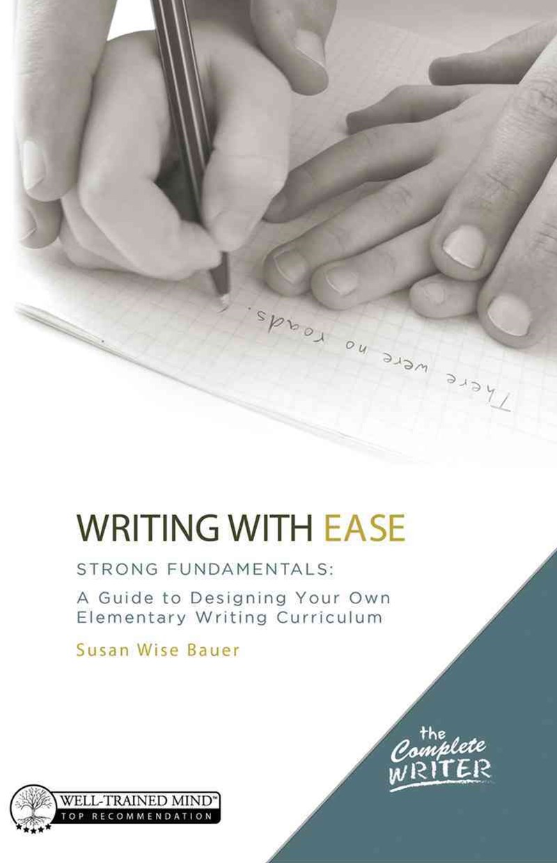 Writing with Ease - Strong Fundamentals