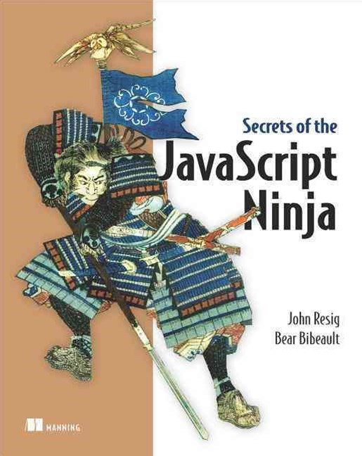 Secrets of the JavaScript Ninja