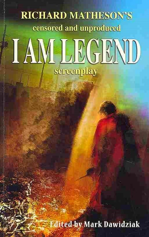 Richard Matheson's Censored and Unproduced I Am Legend Screenplay