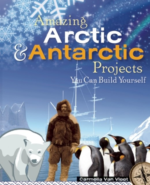 Amazing Arctic and Antarctic Projects