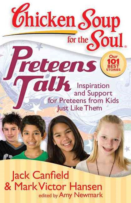 Chicken Soup for the Soul - Preteens Talk