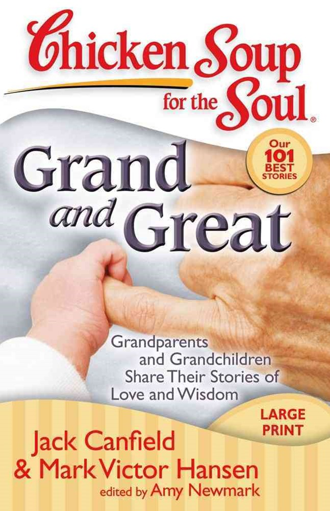Chicken Soup for the Soul - Grand and Great