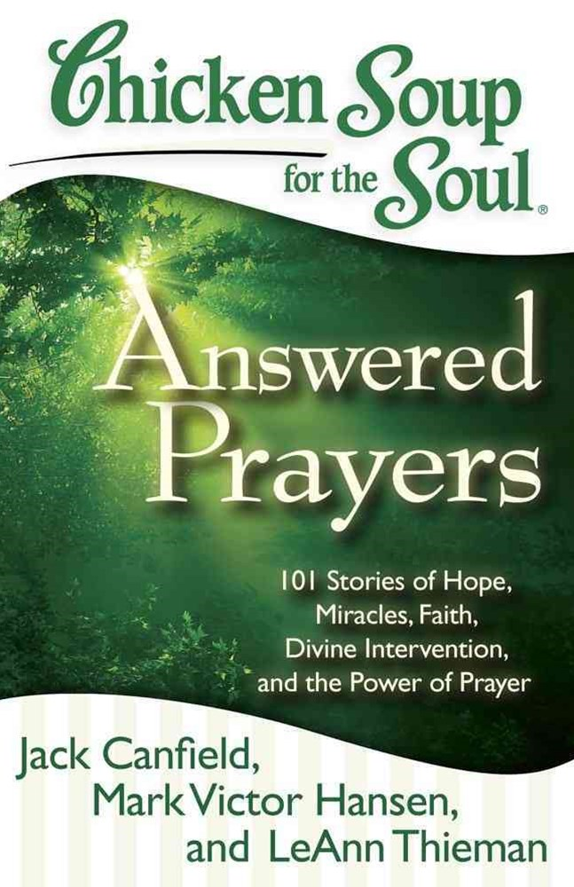 Chicken Soup for the Soul - Answered Prayers