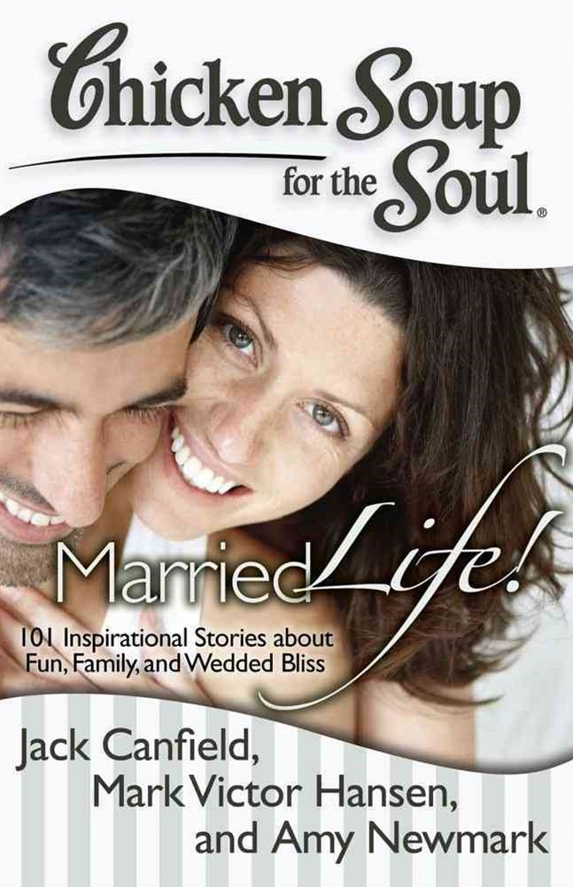 Chicken Soup for the Soul: Married Life!