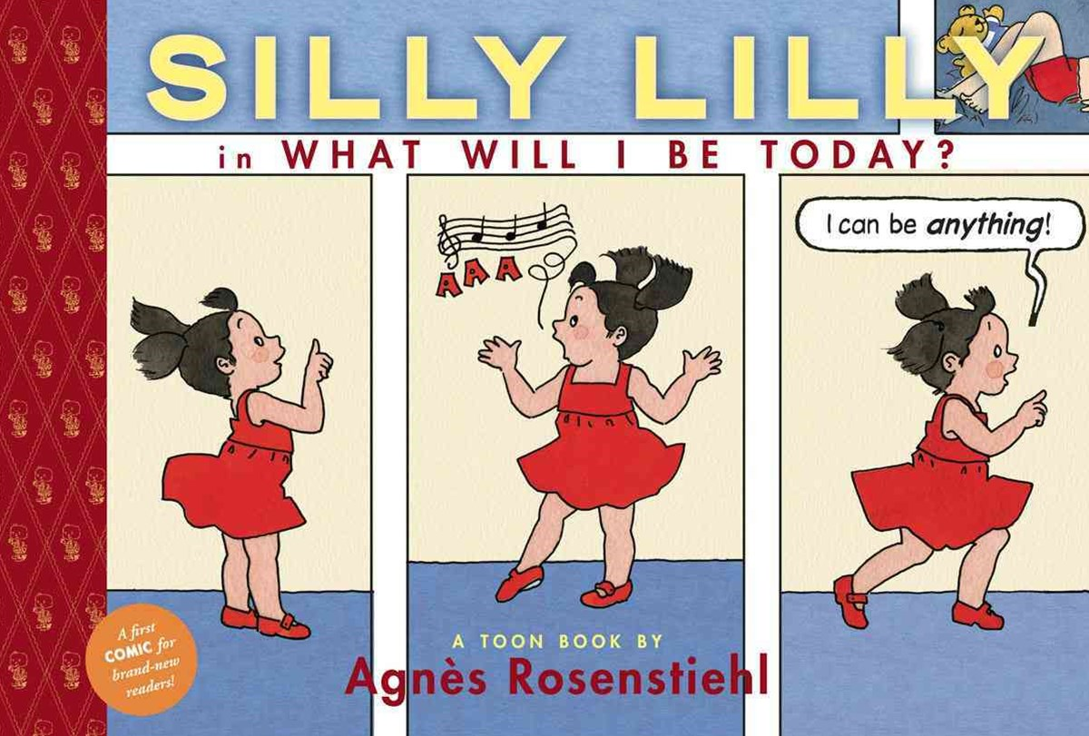 Silly Lilly in What Will I Be Today?