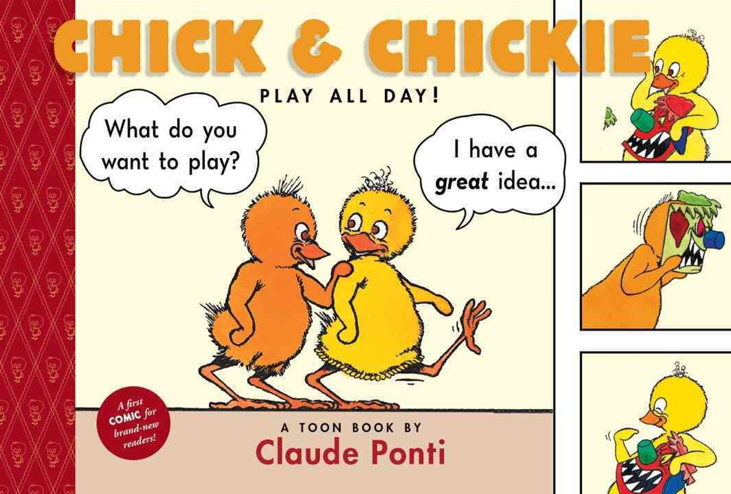 Chick and Chickie Play All Day!