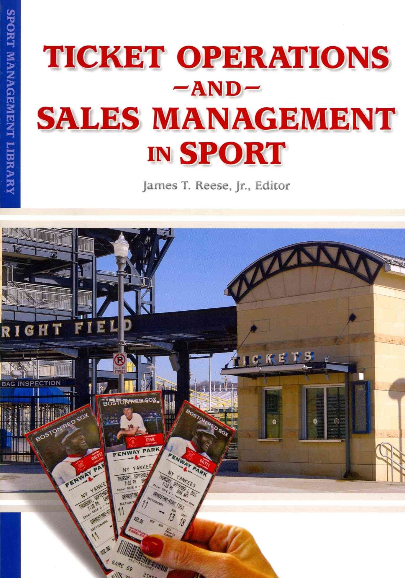 Ticket Operations and Sales Management in Sport