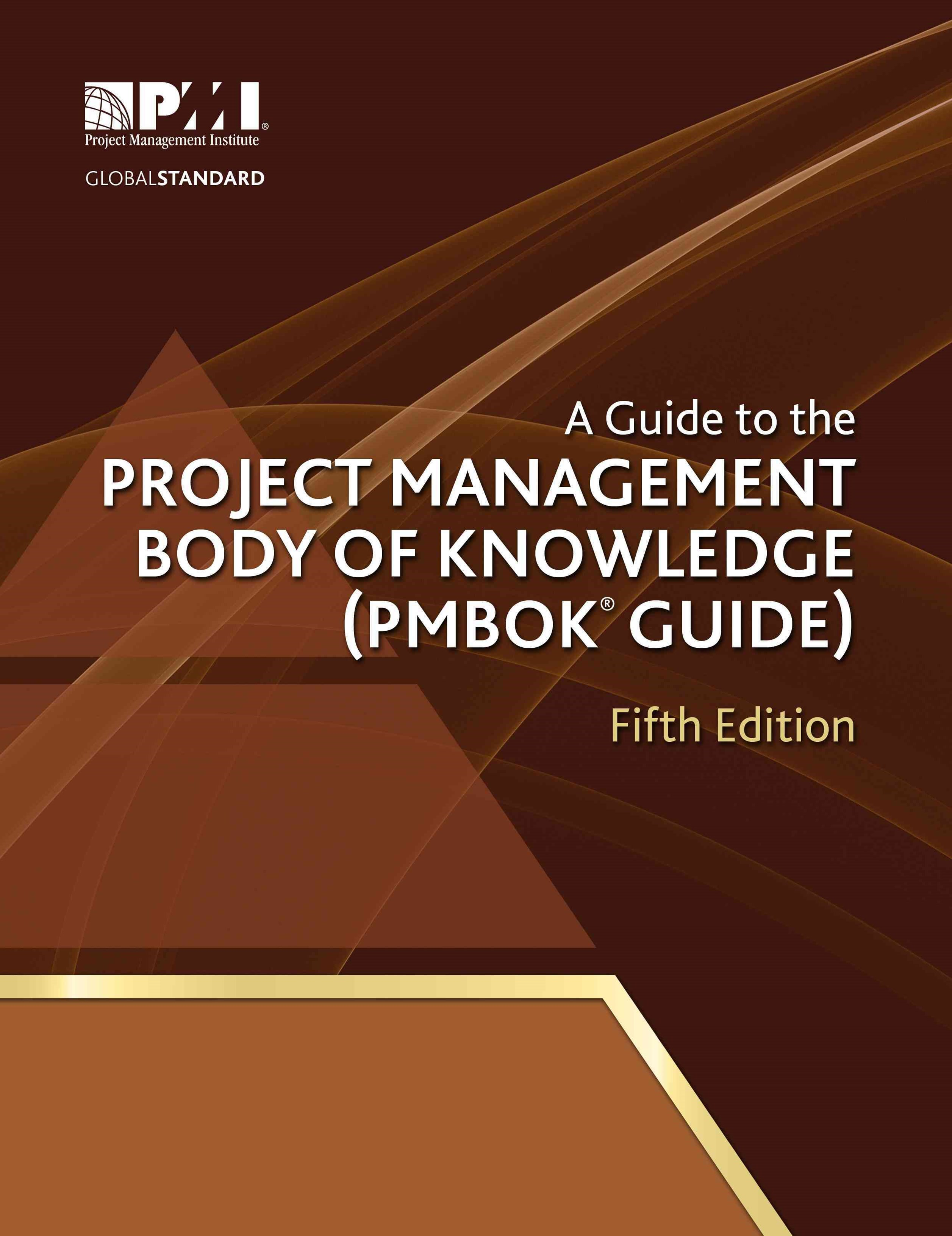 A Guide to the Project Management Body of Knowledge (PMBOK-« Guide)