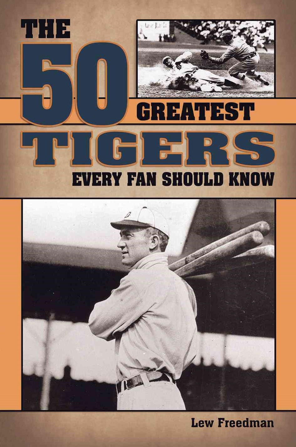 The 50 Greatest Tigers Every Fan Should Know