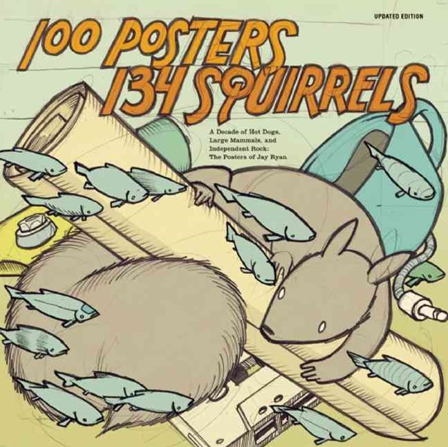 100 Posters / 134 Squirrels