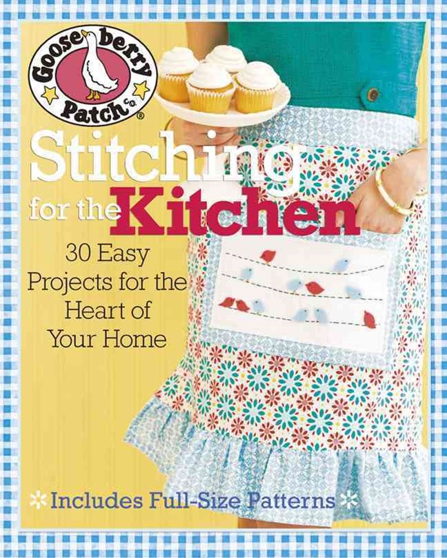 Gooseberry Patch-« Stitching for the Kitchen