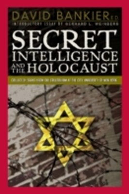 Secret Intelligence and the Holocaust