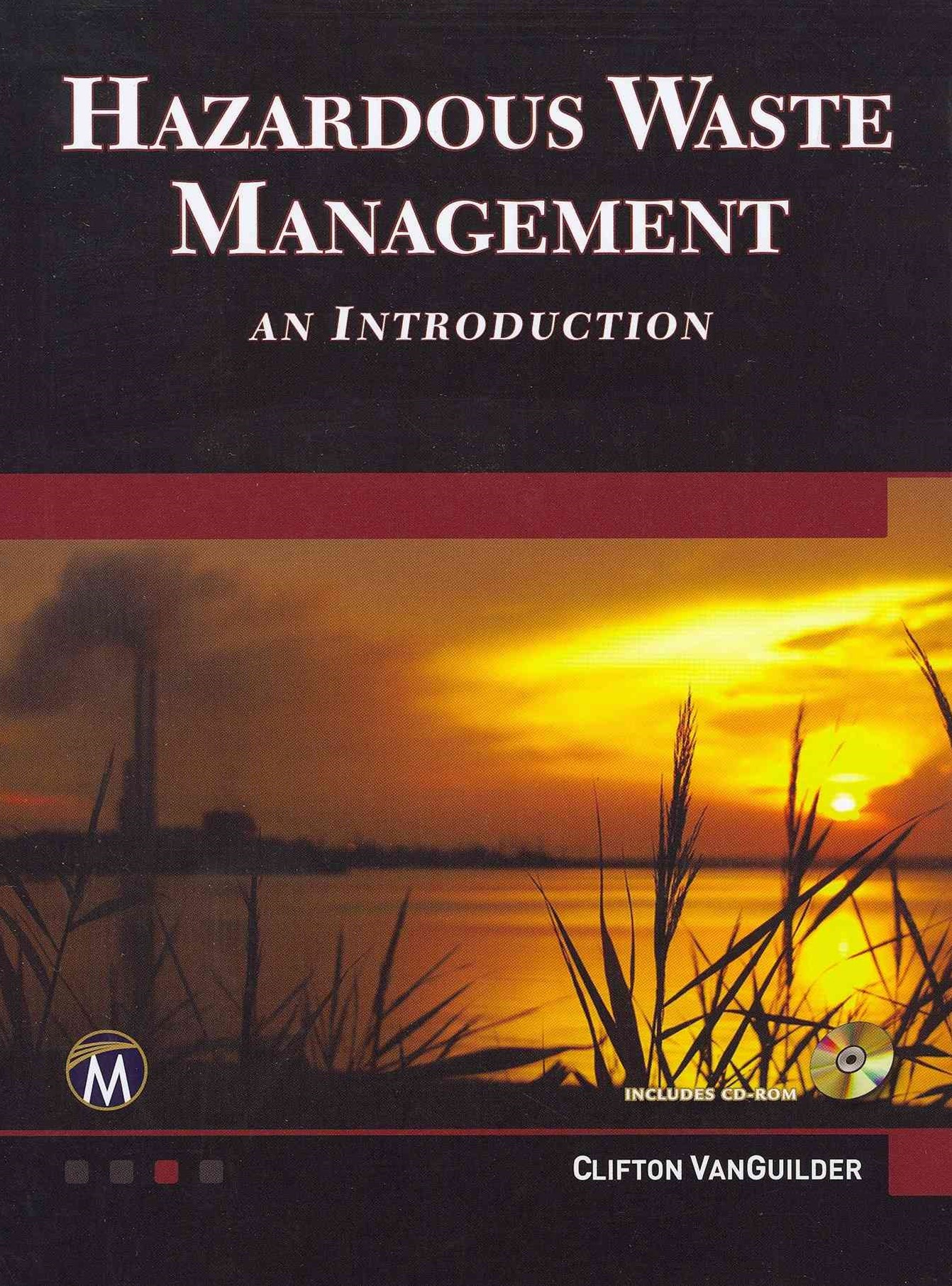 Introduction to Hazardous Waste Management  BK/CD