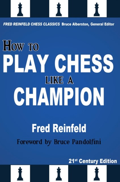 (ebook) How to Play Chess like a Champion