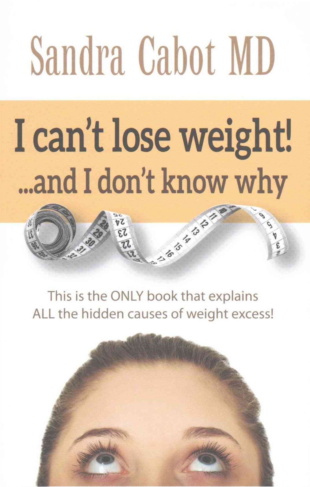 I Can't Lose Weight! ... and I Don't Know Why