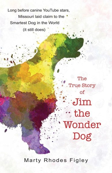 The True Story of Jim the Wonder Dog
