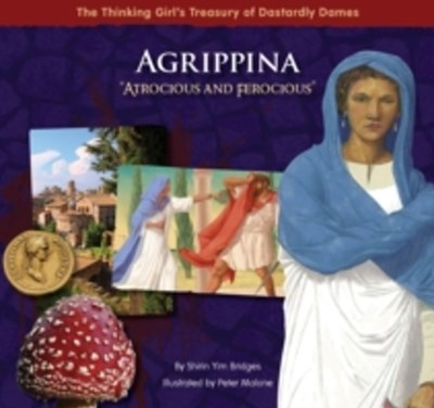 Agrippina &quote;Atrocious and Ferocious&quote;