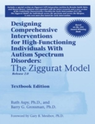 Designing Comprehensive Interventions for High-Functioning Individuals With Autism Spectrum Disorders: