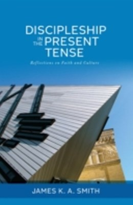 (ebook) Discipleship in the Present Tense