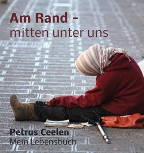 Am Rand - Mitten Unter Uns by Petrus Ceelen (9781937570736) - HardCover - Religion & Spirituality Christianity
