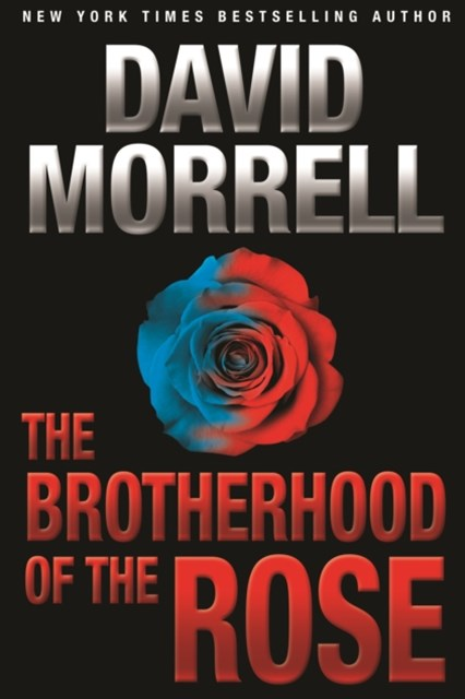 Brotherhood of the Rose: An Espionage Thriller