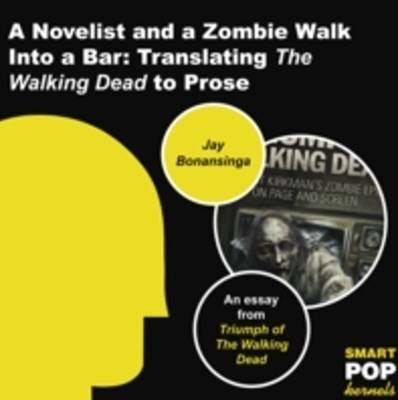 Novelist and a Zombie Walk Into a Bar
