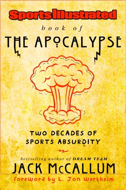 Sports Illustrated Book of the Apocalypse