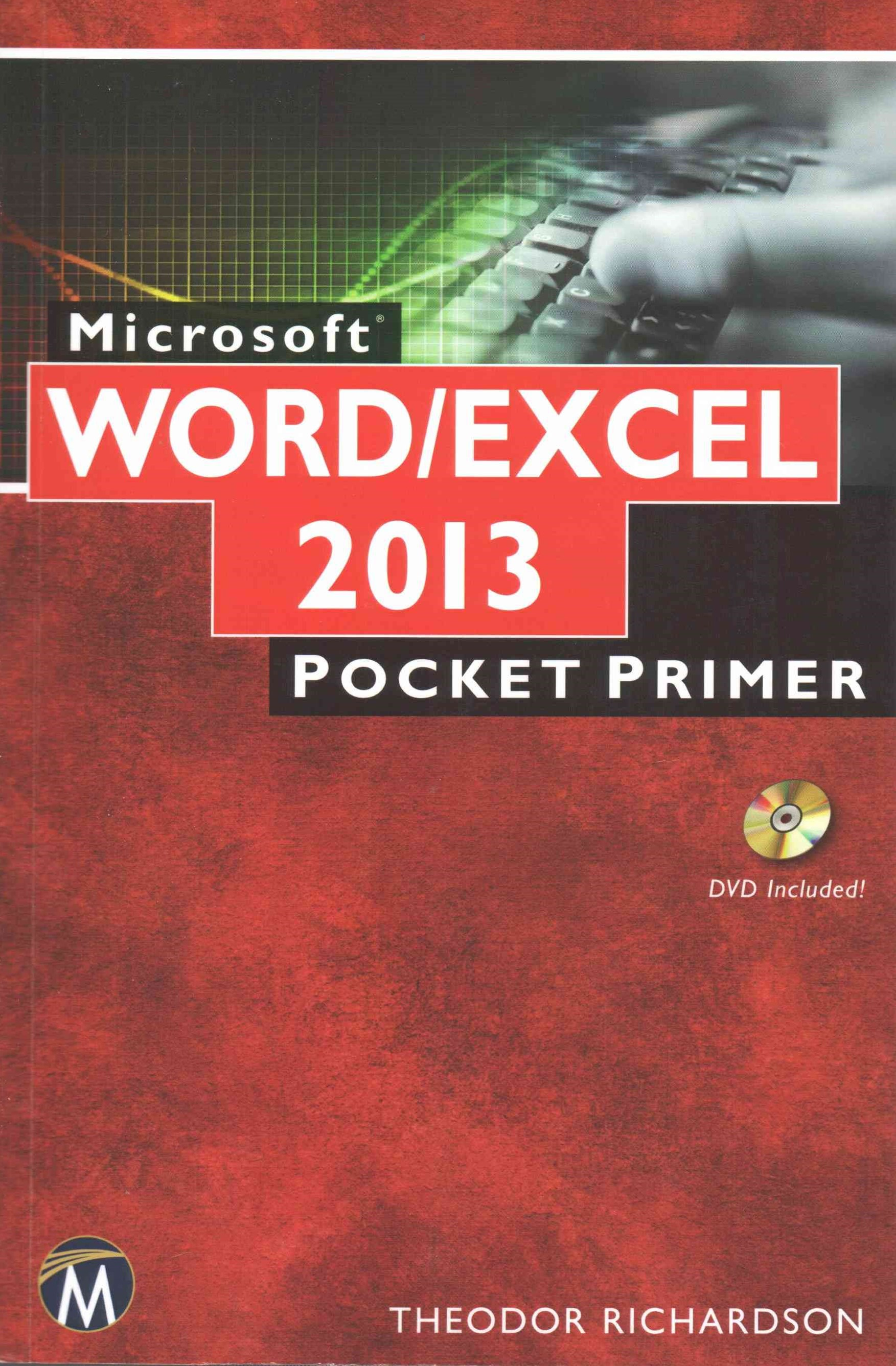 Microsoft Word and Excel 2013 / 365 Pocket Primer