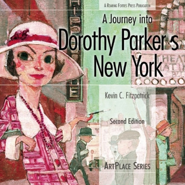 Journey Into Dorothy Parker's New York